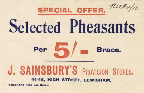 "SA/BR/22/L/14/1/6 - ""Special offer. Selected Pheasants"" advertising card for 44/46 High Street, Lewisham branch"