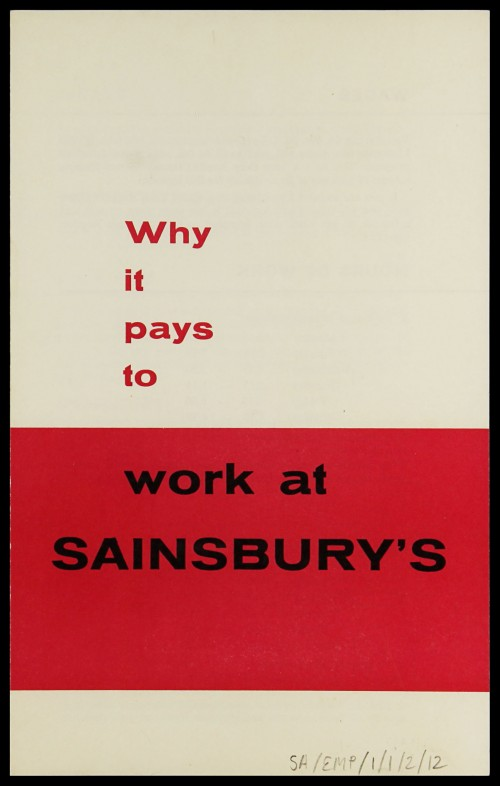"SA/EMP/1/1/2/12 - ""Why it pays to work at Sainsbury's"" recruitment leaflet (MET/S/S version)"