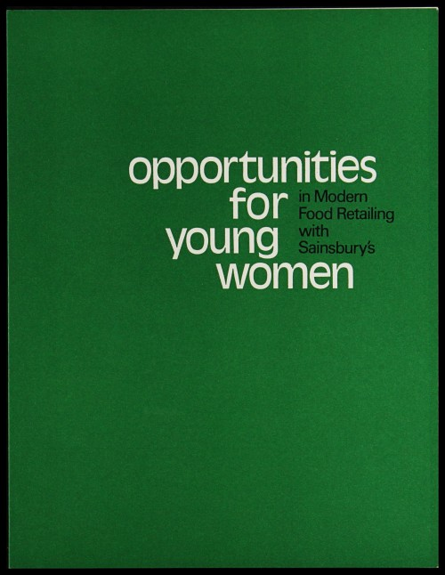"SA/EMP/1/1/2/30 - ""Opportunities for young women in Modern Food Retailing with Sainsbury's"" (Code A) recruitment leaflet"