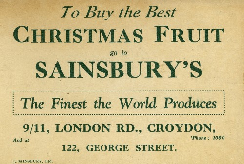 """SA/MARK/ADV/1/1/1/1/1/10/1 - """"To Buy the Best Christmas Fruit go to Sainsbury's"""" advertisement (for 9/11 London Rd and 122 George St, Croydon branches)"""