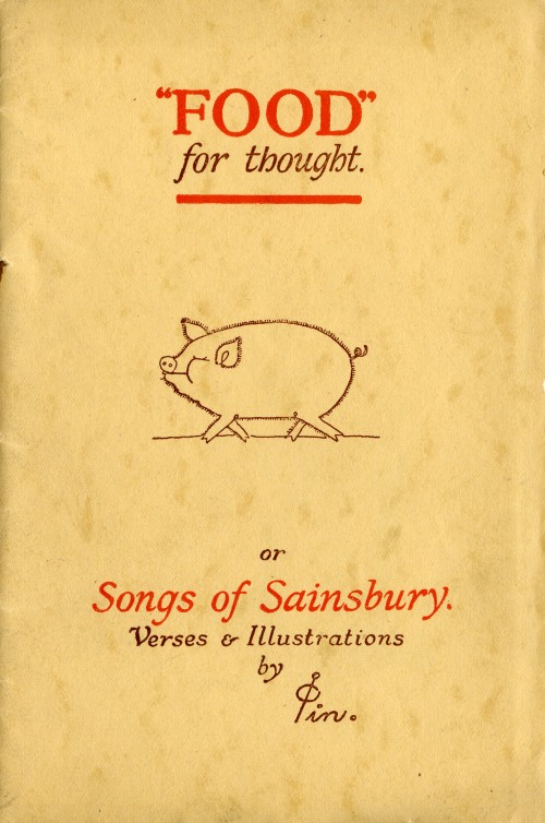 SA/MARK/ADV/1/1/1/1/1/12/3 - 'Food for thought or Songs of Sainsbury' booklet of verses by Pin