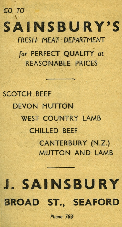 """SA/MARK/ADV/1/1/1/1/1/19/4 - """"Go To Sainsbury's Fresh Meat Department for Perfect Quality at Reasonable Prices"""" advertisement, 4 Jun (c. 1936-1939)"""