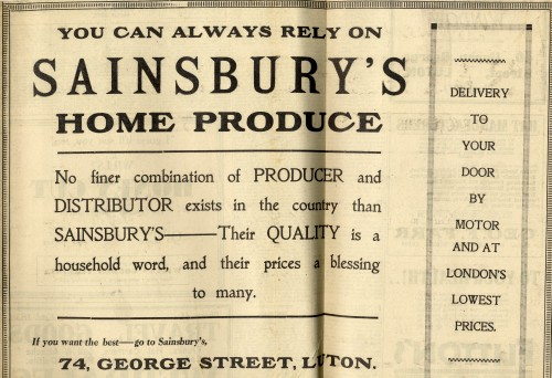 "SA/MARK/ADV/1/1/1/1/1/6/11/10 - ""You can always rely on Sainsbury's home produce"" advertisement for 74 George Street, Luton branch"