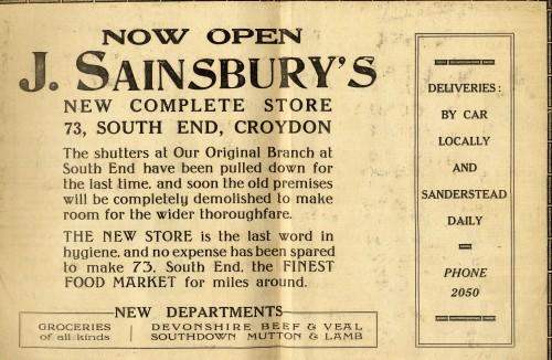 "SA/MARK/ADV/1/1/1/1/1/6/11/5 - ""Now open J. Sainsbury's new complete store 73, South End, Croydon"" advertisment from 'Croydon Advertiser' 5 Jul 1930"