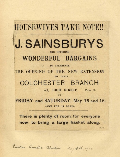 """SA/MARK/ADV/1/1/1/1/1/6/8/173 - """"Housewives take note!!"""" advertisement for opening of extension of Colchester (41 High Street) branch, 16 May 1925"""