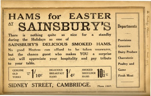 "SA/MARK/ADV/1/1/1/1/1/6/9/15 - ""Hams for Easter at Sainsbury's"", newspaper advertisement for Sidney Street, Cambridge branch, 1926"