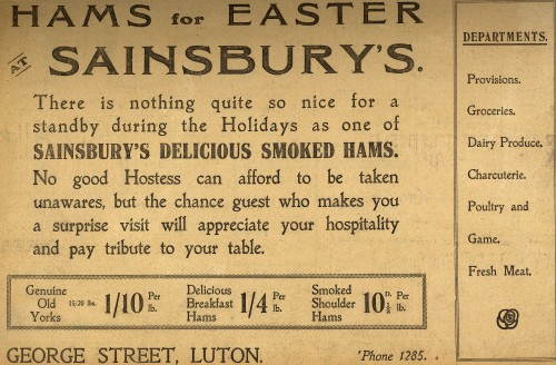 """SA/MARK/ADV/1/1/1/1/1/6/9/16 - """"Hams for Easter at Sainsbury's"""" newspaper advertisement for George Street, Luton branch, 1926"""