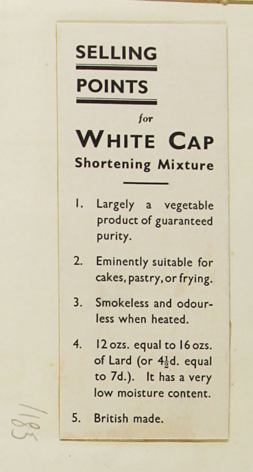 SA/MARK/ADV/1/1/1/1/1/9/185 - 'Selling Points for the White Cap Shortening Mixture' card, c. 1935