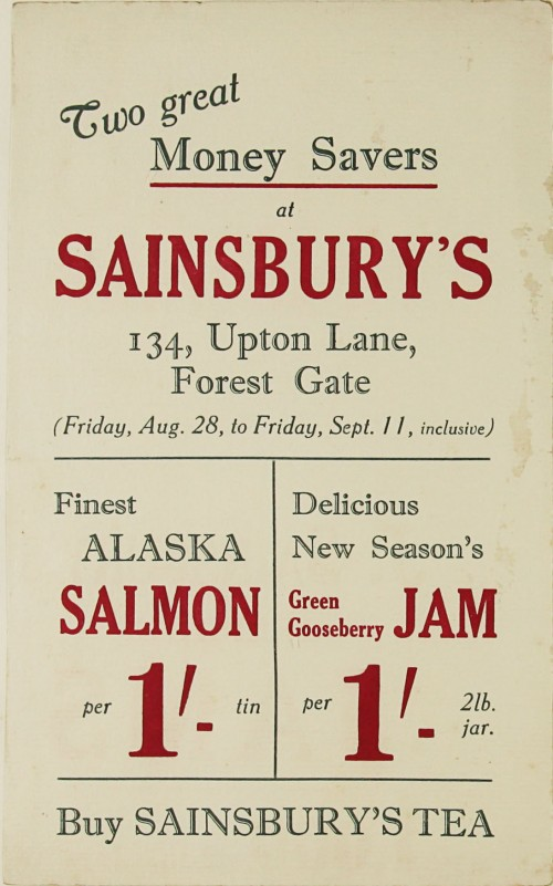 """SA/MARK/ADV/1/1/1/1/1/9/71 - """"Two great Money Savers at Sainsbury's 134, Upton Lane, Forest Gate"""" advertisement, [1920s-1930s]"""