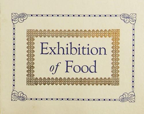 SA/MARK/ADV/1/1/1/1/1/9/80 - 'Exhibition of Food' display advert, c. 1920s-1930s