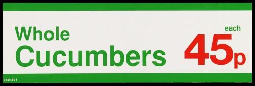 "SA/MARK/ADV/2/1/16/20 - ""Whole Cucumbers 45p each"" barker card (shelf edge label)"