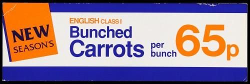 "SA/MARK/ADV/2/1/16/22 - ""New Season's: English Class I Bunched Carrots"" barker card (shelf edge label)"