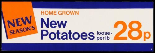 "SA/MARK/ADV/2/1/16/23 - ""New Season's: Home Grown New Potatoes"" barker card (shelf edge label)"