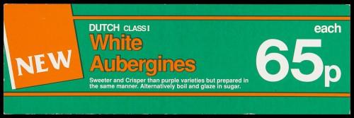 """SA/MARK/ADV/2/1/16/28 - """"New: Dutch Class I White Aubergines"""" barker card (shelf edge label)"""
