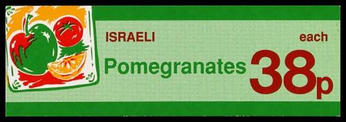 "SA/MARK/ADV/2/1/16/31 - ""Israeli Pomegranates"" barker card (shelf edge label)"
