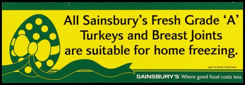 """SA/MARK/ADV/2/1/17/14 - """"All Sainsbury's Fresh Grade 'A' Turkeys and Breast Joints are suitable for home freezing."""" barker card (shelf edge label)"""