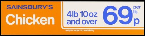"""SA/MARK/ADV/2/1/17/19 - """"Sainsbury's Chicken 4lb 10oz and over 69p per lb"""" barker card (shelf edge label)"""