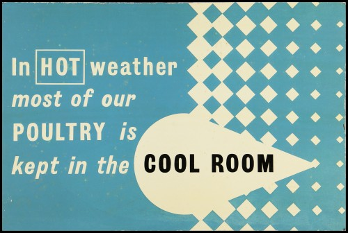 """SA/MARK/ADV/2/1/17/5 - """"In hot weather most of our poultry is kept in the cool room"""" notice"""