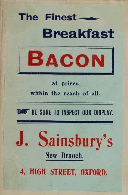 SA/MARK/ADV/1/1/1/1/1/6/1/47 - Advert for Breakfast Bacon, new branch 4 High Street Oxford, [1910]