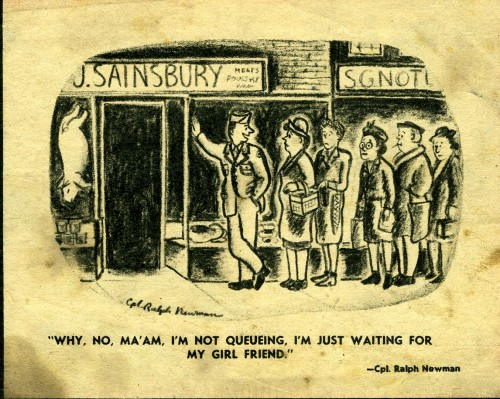 "SA/WAR/2/1/4 - ""Why, no, ma'am, I'm not queuing…"" cartoon by Ralph Newman"