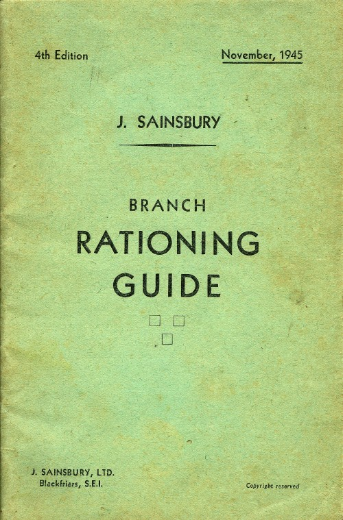 """SA/WAR/2/2/7 - """"J Sainsbury Branch Rationing Guide"""""""