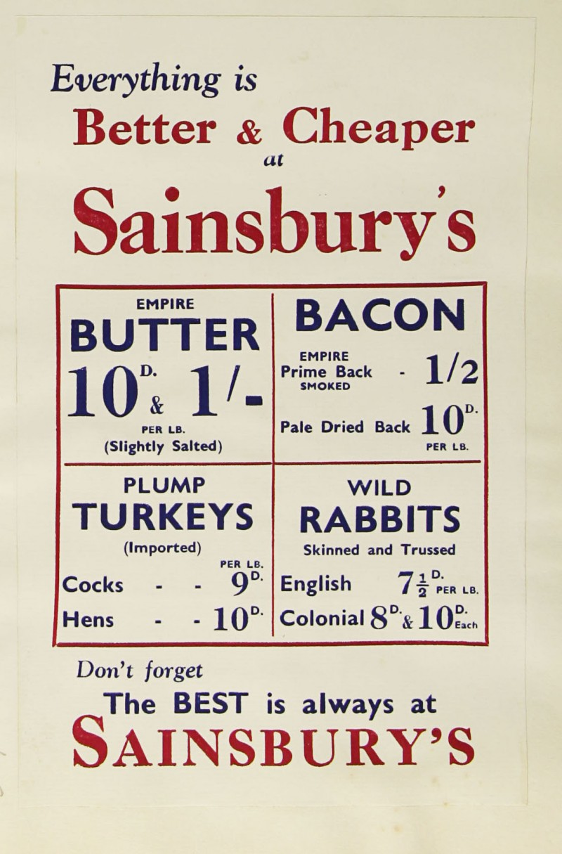 SA/MARK/ADV/1/1/1/1/1/9/125 - 'Everything is Better & Cheaper at Sainsbury's' advert, c. 1930s