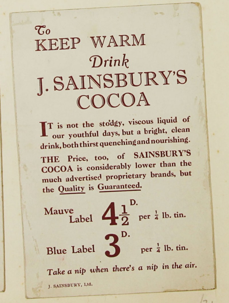 SA/MARK/ADV/1/1/1/1/1/9/21 - 'To Keep Warm Drink J. Sainsbury's Cocoa' advert, c. 1920s