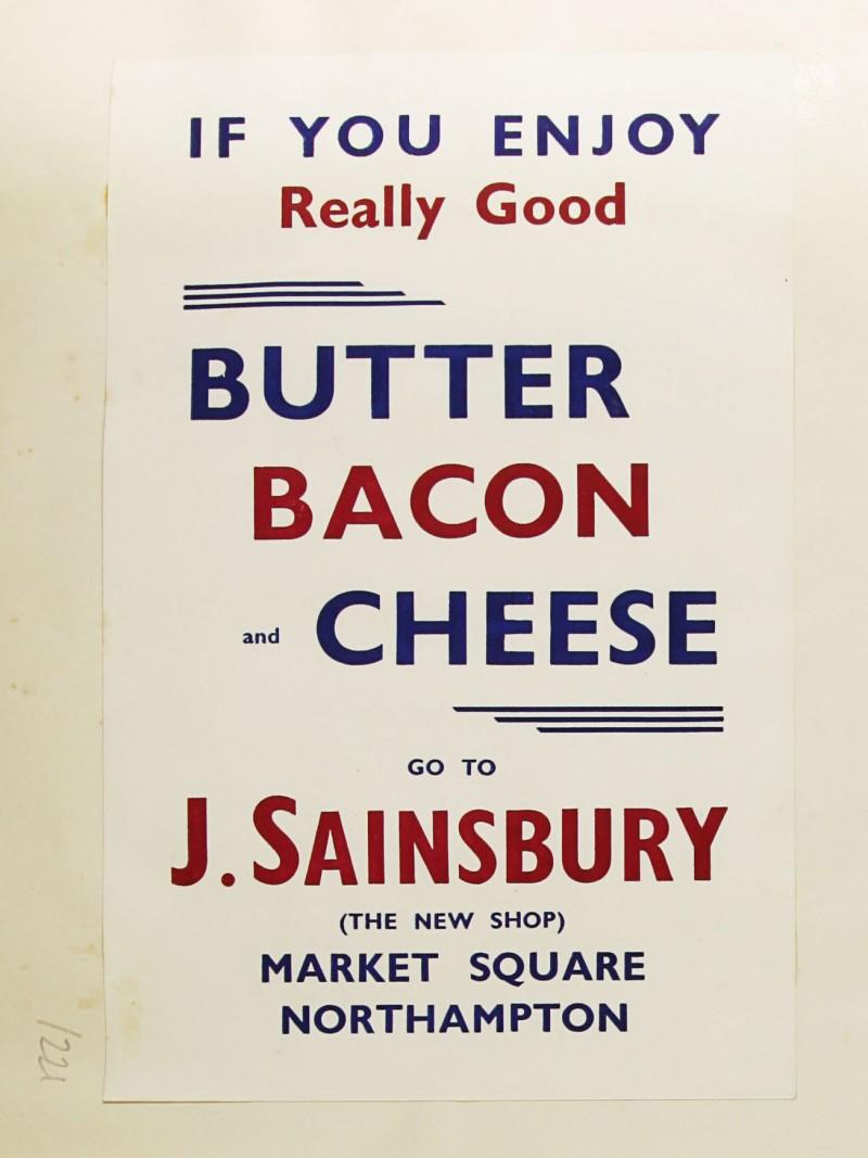 SA/MARK/ADV/1/1/1/1/1/9/221 - 'If You Enjoy Really Good Butter, Bacon and Cheese go to J. Sainsbury' advert, c. 1936