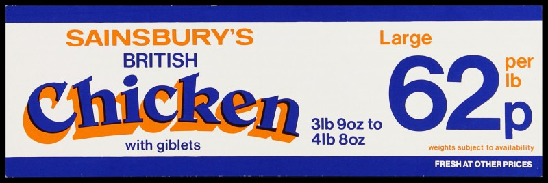 "SA/MARK/ADV/2/1/17/22 - ""Sainsbury's British Chicken with giblets. Large 62p per lb"" barker card (shelf edge label)"