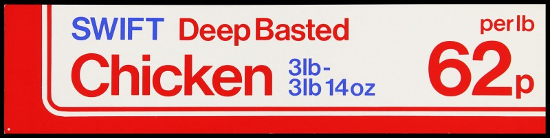 """SA/MARK/ADV/2/1/17/30 - """"SWIFT Deep Basted Chicken"""" barker card (shelf edge label)"""