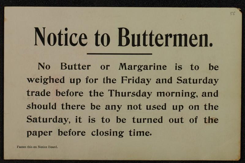 SA/MARK/ADV/1/1/1/1/1/6/1/53 - 'Notice to Buttermen' card, [1910]